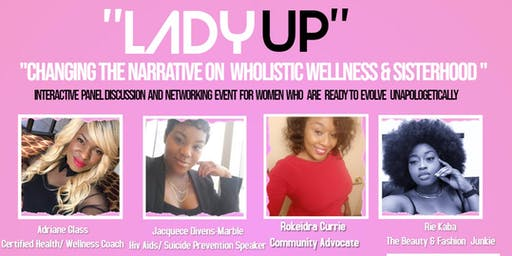 "Intentional She Presents  ""Lady Up"""