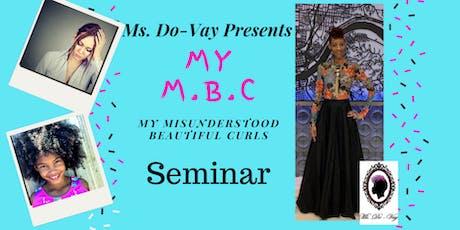 My M.B.C (My beautiful misunderstood curls) tickets