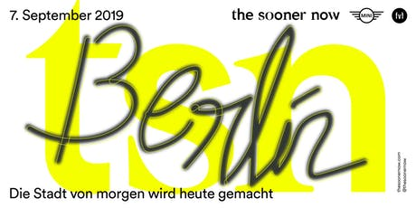 The Sooner Now 2019 Berlin tickets