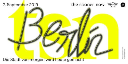 The Sooner Now 2019 Berlin