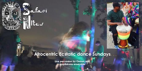 Safari Nites - Tribal Ecstatic Dance with West African Drums  tickets
