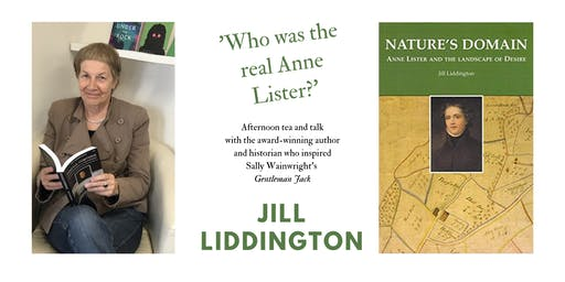 Who Was the Real Anne Lister? Afternoon tea and talk with author Jill Liddington