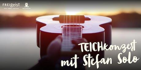 TEICHkonzert mit Stefan Solo Tickets