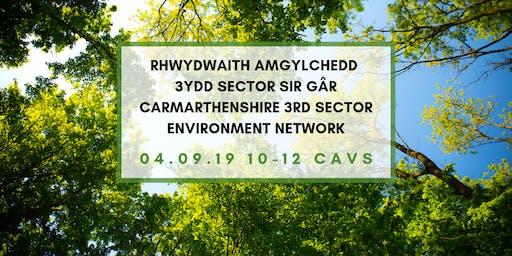 Rhwydwaith Amgylchedd 3ydd Sector Sir Gâr \Carmarthenshire 3rd Sector Environment Network