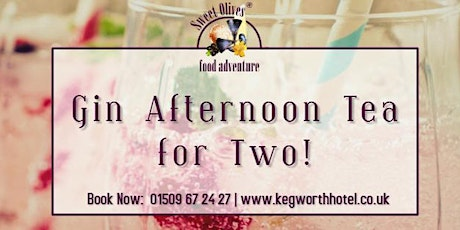 Gin Afternoon Tea for Two! tickets