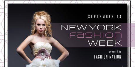 New York Fashion Week powered by Fashion Nation tickets