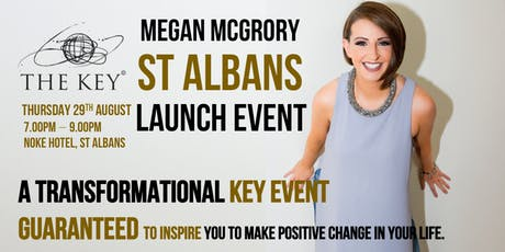 Unlock Your Potential - The Key Launches in St Albans with Co-Founder Megan tickets