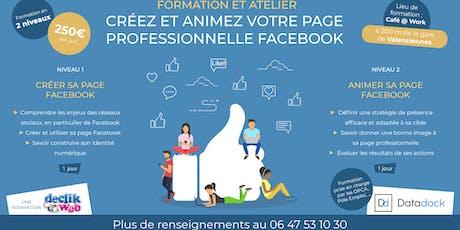 Formation et atelier, créez votre page Facebook pro, niveau 1 billets
