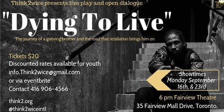 Think 2wice Presents: Dying To Live tickets
