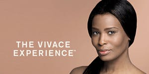 The Vivace Experience- hosted by Dr. Renée Moran Medical Aesthetics