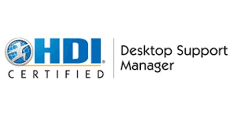 HDI Desktop Support Manager 3 Days Virtual Live Training in Canberra tickets