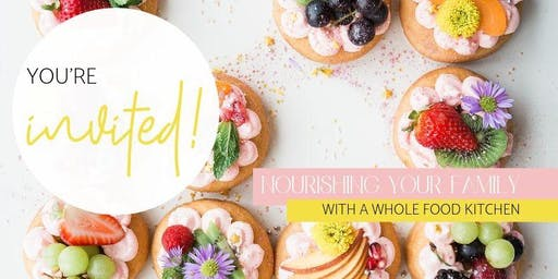 Nourshing your family with a wholefood kitchen