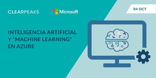 "Inteligencia Artificial y ""Machine Learning"" en Azure"