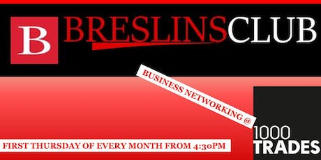Breslins Club Business Networking @1000 Trades tickets
