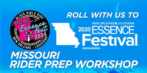 BGR to Essence Fest Rider Prep Workshop - Missouri