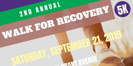 2nd Annual Walk For Recovery 5K Walk-A-Thon tickets