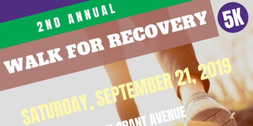 2nd Annual Walk For Recovery 5K Walk-A-Thon