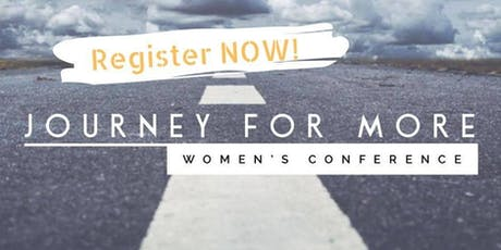 Journey for More: Women's Conference tickets