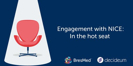Engagement with NICE: In the hot seat tickets