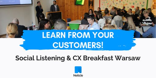 Learn from your customers! - Social Listening & Customer Experience Breakfast in Warsaw