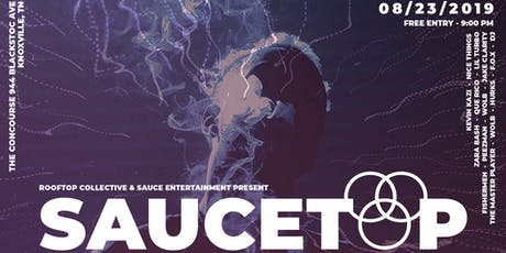Rooftop Collective and Sauce Entertainment Presents: SauceTop tickets
