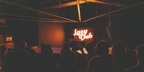 Lazy Dub • Fred V & Degs tickets