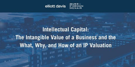 Intellectual Capital: The Intangible Value of a Business and the What, Why and How of an IP Valuation tickets
