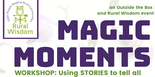 Magic Moments Workshop