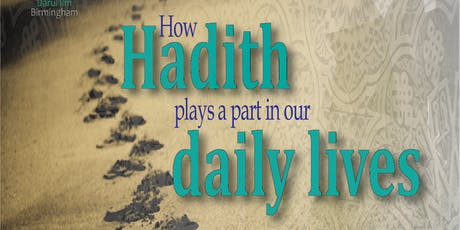 How hadith plays a part in our daily lives tickets