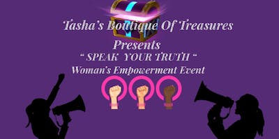 """Speak Your Truth"" Women's Empowerment Event"