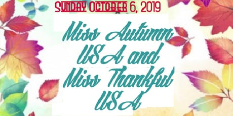 Miss Autumn USA And Miss Thankful USA Double Header tickets