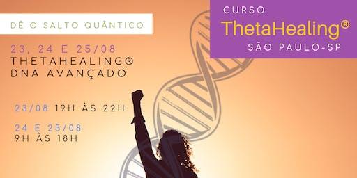 SP: 23, 24 e 25/08 – ThetaHealing® DNA Avançado – Dê o salto quântico!