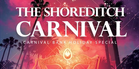 The Shoreditch Carnival tickets