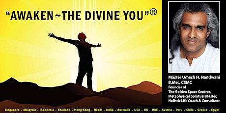 """AWAKEN ∼ THE DIVINE YOU""®  tickets"
