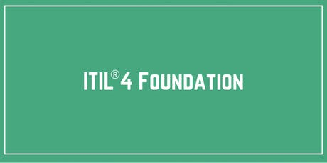 ITIL® 4 Foundation Training & Certification in Washington DC tickets