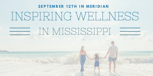 Inspiring Wellness in Mississippi - Meridian Area