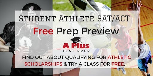 Score for Scholarships! Student Athlete SAT/ACT Free Prep Preview. August 18
