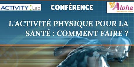 Invitation à une conférence sport santé - Grenoble - le 27 août 2019 billets