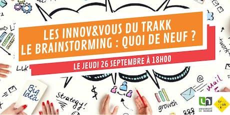 """Innov&Vous : """"Le brainstorming : quoi de neuf ?"""" billets"""