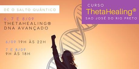 São José do Rio Preto: 6, 7 e 8/09 -ThetaHealing® Dna Avançado ingressos