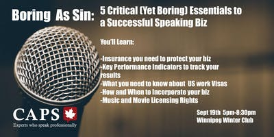 Boring As Sin: 5 Critical (Yet Boring) Essentials to a Successful Speaking Biz
