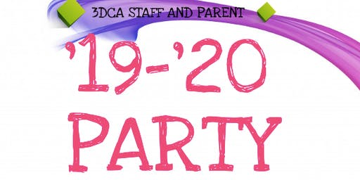 3DCA Parent and Staff '19-'20 Party