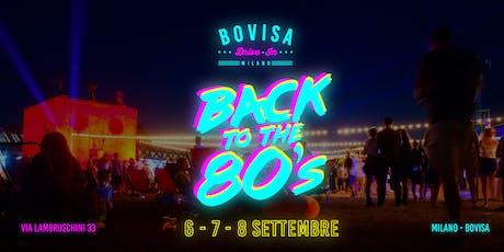 Bovisa Drive-In / DjSet, Street Food & Cinema \ Back to the 80's biglietti