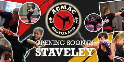 Grand Opening & First Classes of ACMAC Martial Arts Staveley