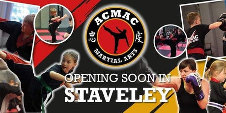 Grand Opening & First Classes of ACMAC Martial Arts Staveley tickets