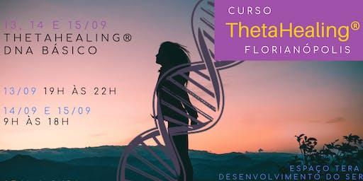 Florianópolis: 13, 14 e 15/09 – Curso ThetaHealing® Dna Básico