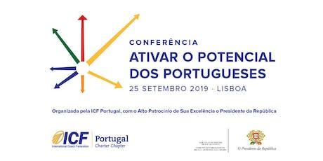ICF  PORTUGAL 2019: ATIVAR O POTENCIAL DOS PORTUGUESES tickets