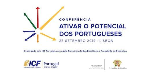 ICF  PORTUGAL 2019: ATIVAR O POTENCIAL DOS PORTUGUESES