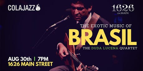 Exotic Music of Brasil with ColaJazz at 1626 tickets