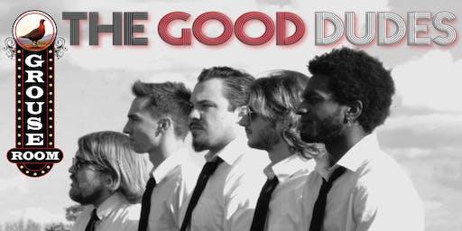 The Good Dudes